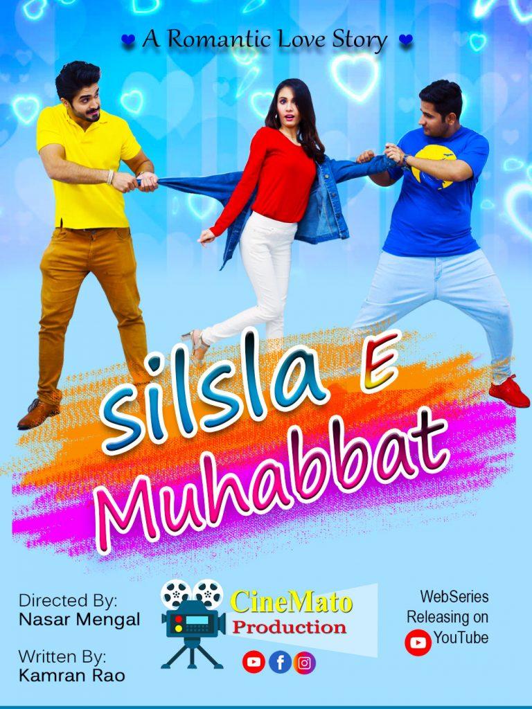 Silsila E Muhabbad - A Romantic Love story - Webseries